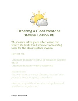 2nd/3rd Grade Science- class weather station earth and natural science lesson 2