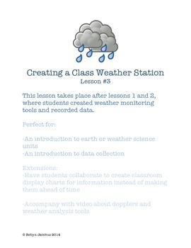 2nd/3rd Grade Science- Creating a class weather station lesson #3