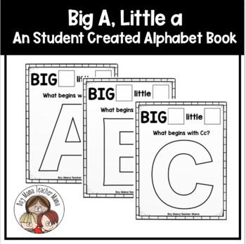 Creating an Alphabet Book: Big A Little A Book
