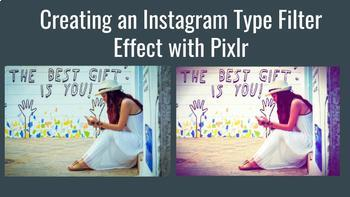 Creating an Instagram Filter Effect with Pixlr Editor - STEAM - Chromebook Ready