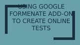 Creating an Online Test Using Google Formenate