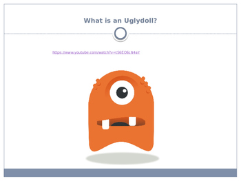 Creating an Uglydoll PowerPoint and Activity