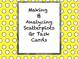 Creating and Interpreting Scatterplots QR Task Cards