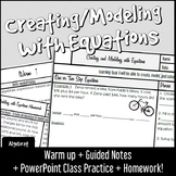 Creating and Modeling with Equations - Notes, Warm Up, Pra