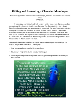 Creating and Presenting a Monologue