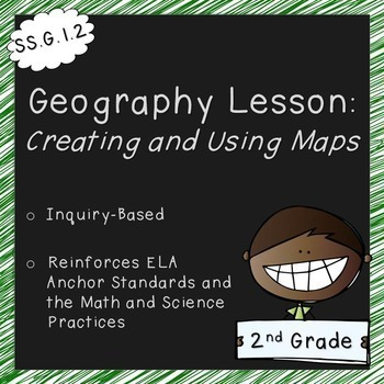 Creating and Using Maps (2nd Grade, Standards Aligned)