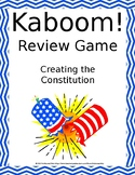 Creating the Constitution KABOOM!