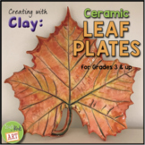 Creating with Clay: Realistic-Looking Ceramic Leaf Plates