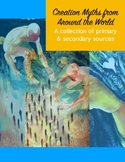 Creation Myths: A collection of primary & secondary sources