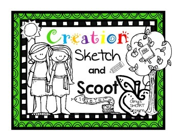 Creation Sketch and Scoot
