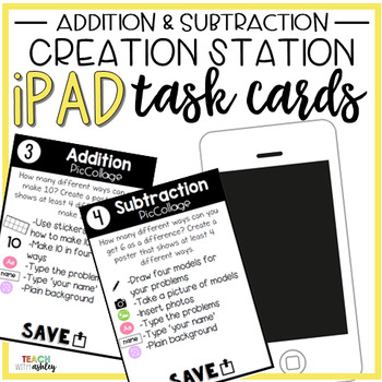 Creation Station iPad Task Cards Addition & Subtraction