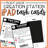 Creation Station iPad Task Cards Place Value