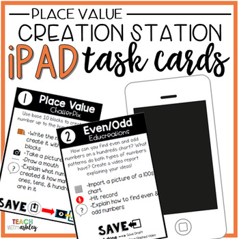 Creation Station iPad Task Cards {Place Value}