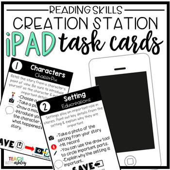 Creation Station iPad Task Cards Reading Skills