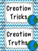Creation Tricks & Truths (Facts about Creation)