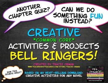 Creative Activities for ANY Book Common Core Bell Ringers