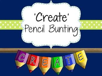 Creative Area Pencil Bunting