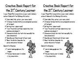 Creative Book Report for the 21st Century Learner