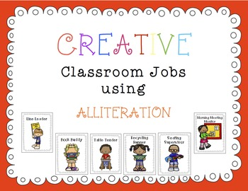 CLASSROOM JOBS using Alliteration! (Management, Fun, , Creative, Colorful)