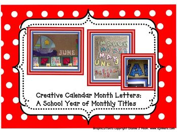 Creative Calendar Months Letters: A School Year of Monthly Titles: Sept-June