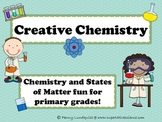 Creative Chemistry {Chemistry and States of Matter fun for primary grades}