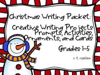 Creative Christmas Writing Activities for Grades 1-5