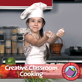 Creative Classroom Cooking Gr. 3-8