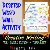 Creative Writing: DESKTOP WORD WALL ACTIVITY >Self-Guided with Templates
