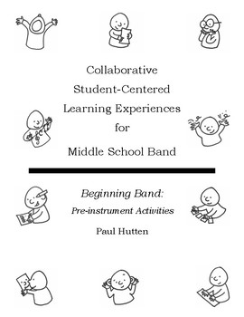 Creative & Collaborative Student-Centered Activities for Middle School Band