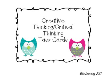 Creative/Critical Thinking Task Cards (20 cards)