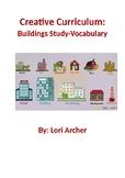 Creative Curriculam Buildings Study: Vocabulary Words