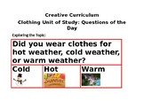 Creative Curriculam: Clothing Study-Question of the day