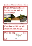 Creative Curriculam Roads Study: Questions of the day-Week