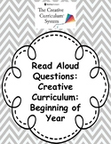Creative Curriculum: Beginning of year book read aloud questions