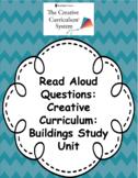 Creative Curriculum: Building Study read aloud questions