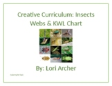 Creative Curriculum: Insects - Webs & KWL Chart