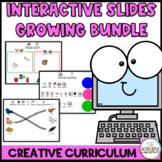 Creative Curriculum Interactive Slides Growing Bundle