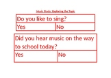 Creative Curriculum Music Unit of Study: Question of the day