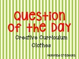 """Creative Curriculum """"Question of the day"""" CLOTHES"""