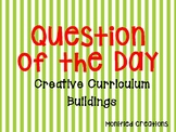 """Creative Curriculum """"question of the day"""" for Buildings"""