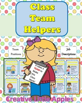 Creative, Cute, and Fun!!! Classroom Responsiblities for Team Helpers!!