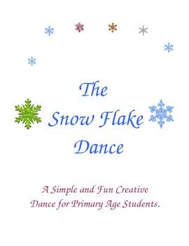The Snow Flake Dance