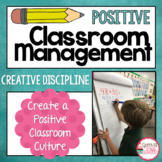 Classroom Management and Creative Discipline
