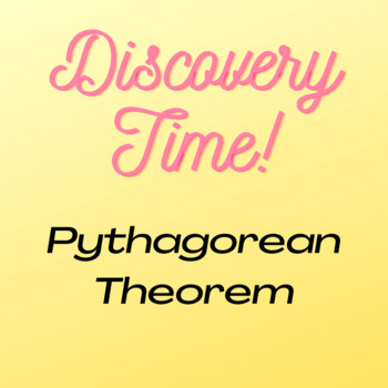 Creative Discovery of Pythagorean Theorem Interactive Worksheet - with Key