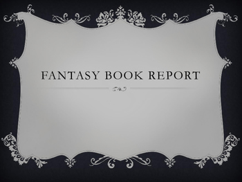 Creative Fantasy Book Report