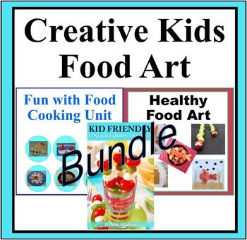 Creative Food Art Bundle - Finger Foods, Fun with Food Camp & Healthy Food Art