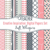 Creative Inspiration Digital Papers Set: Soft Whispers