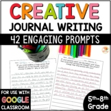 Journal Prompts for 5th, 6th, 7th, and 8th Grade- Includes DIGITAL OPTION