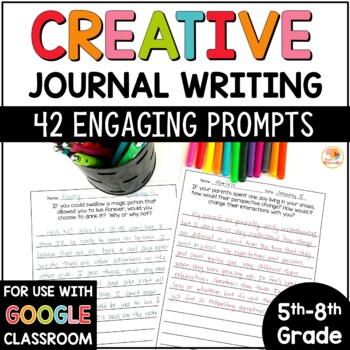 Creative Journal Prompts for 5th, 6th, 7th, and 8th Grade