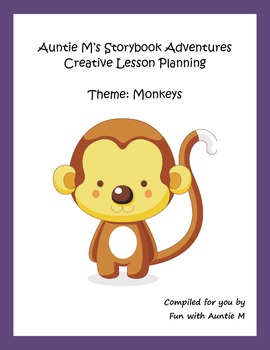 Creative Lesson Planning - Theme: Monkeys
